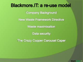 Company Background New Waste Framework Directive Waste maximisation Data security
