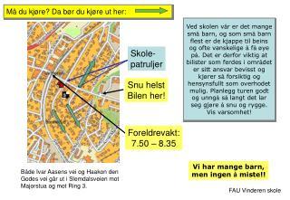 Både Ivar Aasens vei og Haakon den Godes vei går ut i Slemdalsveien mot Majorstua og mot Ring 3.