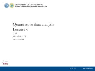Quantitative data analysis Lecture 6