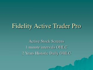 Fidelity Active Trader Pro