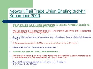 Network Rail Trade Union Briefing 3rd/4th September 2009