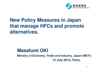 New Policy Measures in Japan that manage HFCs and promote alternatives.