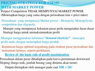 PRICING STRATEGY FOR FIRMS  WITH MARKET POWER
