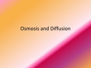 Osmosis and Diffusion