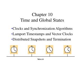 Chapter 10  Time and Global States