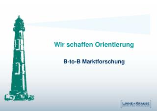 Wir schaffen Orientierung   B-to-B Marktforschung