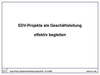 EDV-Projekte als Geschäftsleitung effektiv begleiten