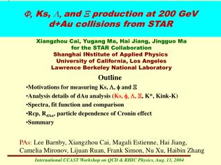 F, Ks,  ,  and  X production at 200 GeV d+Au collisions from STAR