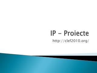 IP -  Proiecte
