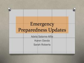 Emergency Preparedness Updates