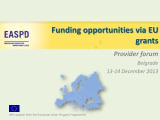 Funding opportunities via EU grants