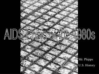 AIDS Crisis of the 1980s