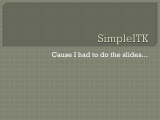 SimpleITK
