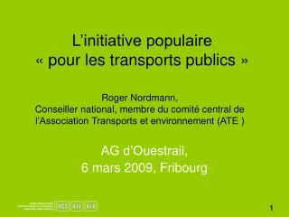 L'initiative populaire «pour les transports publics»