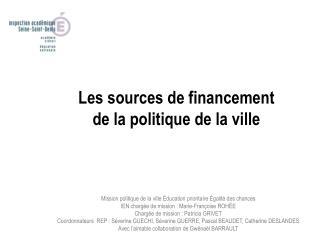 Les sources de financement de la politique de la ville