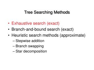 Tree Searching Methods