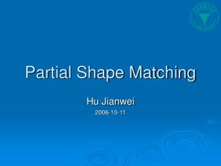 Partial Shape Matching