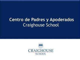 Centro de Padres y Apoderados Craighouse School