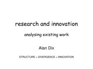 research and innovation analysing existing work