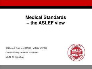 Medical Standards  – the ASLEF view