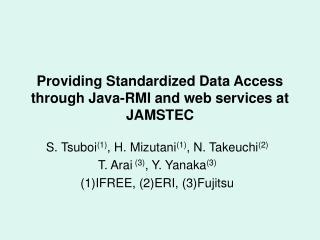 Providing Standardized Data Access through Java-RMI and web services at JAMSTEC