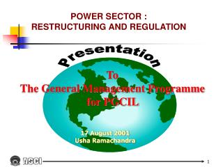 POWER SECTOR :  RESTRUCTURING AND REGULATION