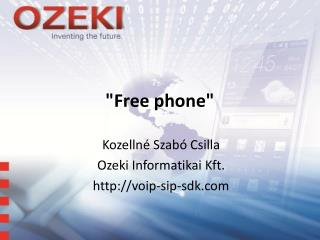 """Free phone"""
