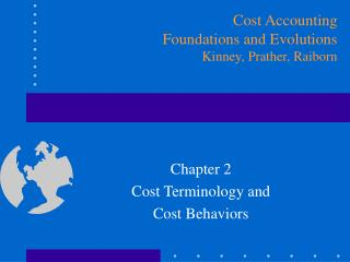 Chapter 2 Cost Terminology and  Cost Behaviors