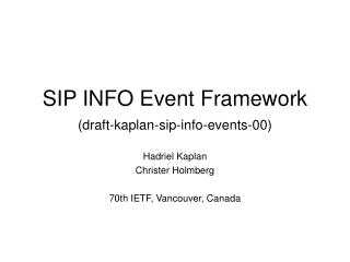 SIP INFO Event Framework (draft-kaplan-sip-info-events-00)