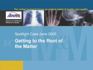 Spotlight Case June 2005