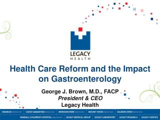 Health Care Reform and the Impact on Gastroenterology