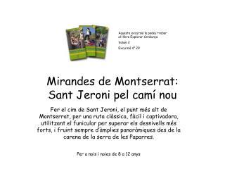 Mirandes de Montserrat: Sant Jeroni pel camí nou