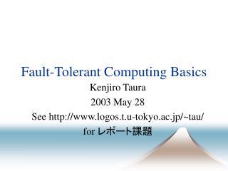Fault-Tolerant Computing Basics