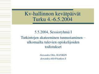 Kv-hallinnon kevätpäivät Turku 4.-6.5.2004
