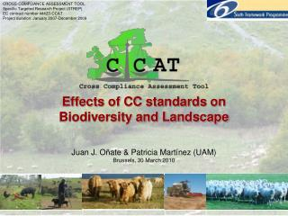 Effects of CC standards on  Biodiversity and Landscape