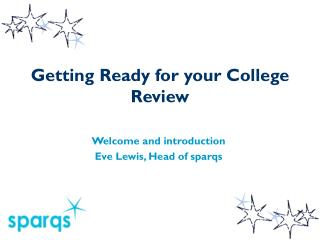 Getting Ready for your College Review