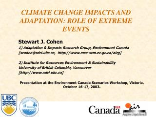 CLIMATE CHANGE IMPACTS AND ADAPTATION: ROLE OF EXTREME EVENTS