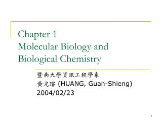 Chapter 1 Molecular Biology and Biological Chemistry