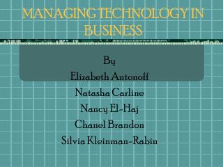 MANAGING TECHNOLOGY IN BUSINESS