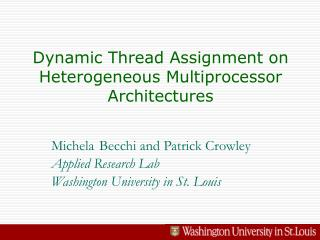 Dynamic Thread Assignment on Heterogeneous Multiprocessor Architectures