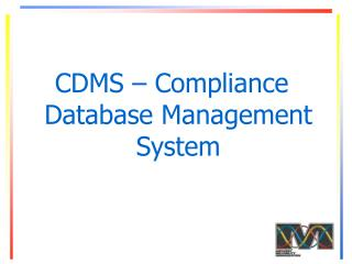 CDMS – Compliance Database Management System