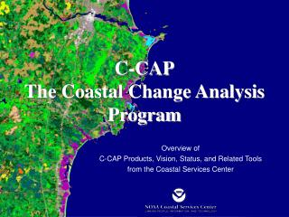 C-CAP The Coastal Change Analysis Program
