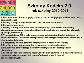 Szkolny Kodeks 2.0. rok szkolny 2010-2011