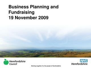 Business Planning and Fundraising  19 November 2009