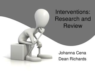 Interventions:  Research and Review