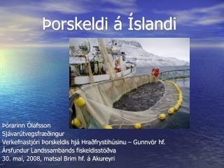 Þorskeldi á Íslandi