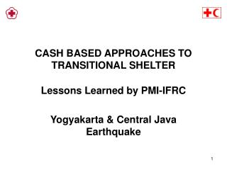 CASH BASED APPROACHES TO TRANSITIONAL SHELTER