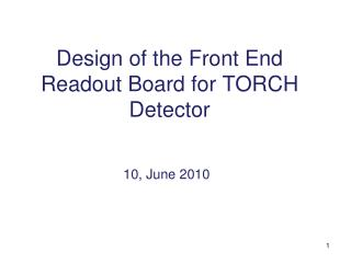 Design of the Front End Readout Board for TO R CH Detector