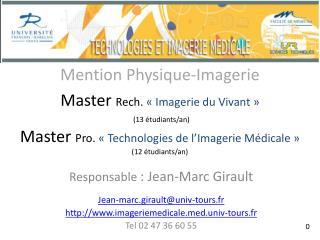 Responsable  : Jean-Marc Girault Jean-marc.girault@univ-tours.fr