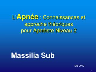 L' Apnée  : Connaissances et approche théoriques pour Apnéiste Niveau 2